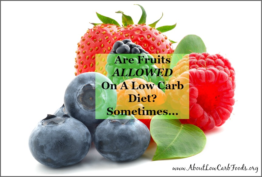Fruits Allowed on Low Carb Diet